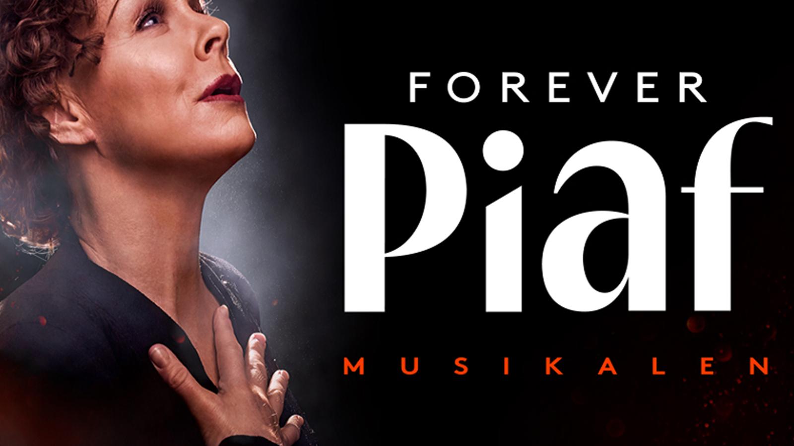 Forever Piaf Stockholm 2 dagar